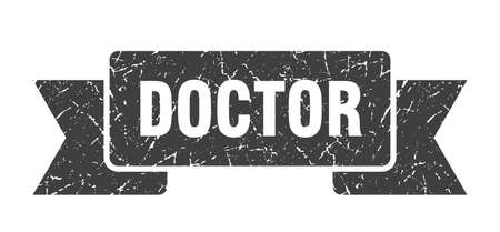 doctor ribbon. doctor grunge band sign. doctor banner