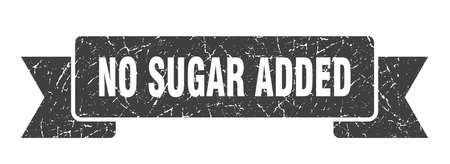 no sugar added ribbon. no sugar added grunge band sign. no sugar added banner