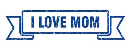 i love mom ribbon. i love mom grunge band sign. i love mom banner Reklamní fotografie - 151146845