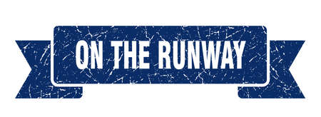 on the runway ribbon. on the runway grunge band sign. on the runway banner
