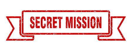 secret mission ribbon. secret mission grunge band sign. secret mission banner