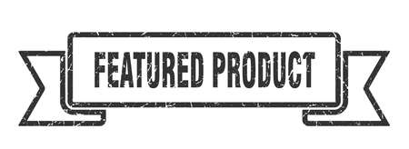 featured product ribbon. featured product grunge band sign. featured product banner