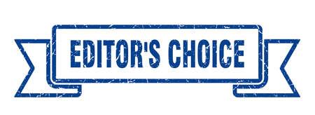 editor's choice ribbon. editor's choice grunge band sign. editor's choice banner Stock Illustratie