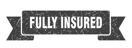 fully insured ribbon. fully insured grunge band sign. fully insured banner Illustration