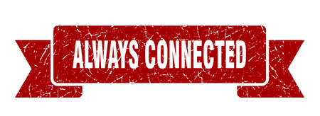 always connected ribbon. always connected grunge band sign. always connected banner