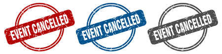 event cancelled stamp. event cancelled sign. event cancelled label set