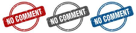 no comment stamp. no comment sign. no comment label set