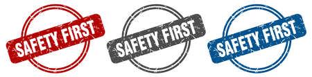 safety first stamp. safety first sign. safety first label set