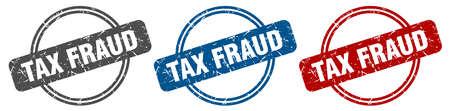 tax fraud stamp. tax fraud sign. tax fraud label set