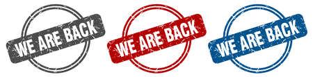 we are back stamp. we are back sign. we are back label set