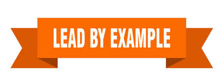 lead by example ribbon. lead by example paper band banner sign