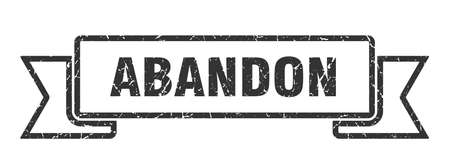abandon ribbon sign. abandon vintage retro band.