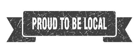 proud to be local ribbon sign. proud to be local vintage retro band. Illustration
