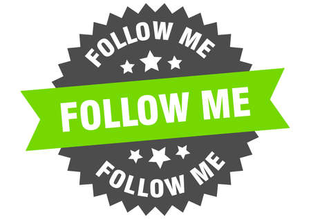 follow me round isolated ribbon label. follow me sign