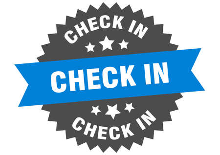 check in round isolated ribbon label. check in sign