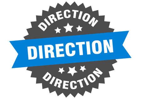 direction round isolated ribbon label. direction sign Ilustração
