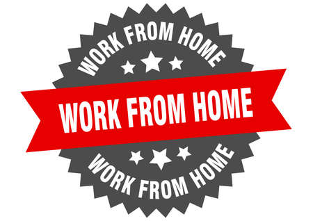 work from home round isolated ribbon label. work from home sign Ilustração