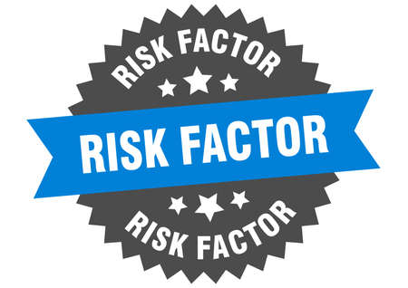 risk factor round isolated ribbon label. risk factor sign