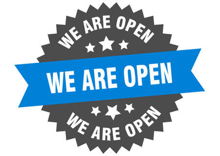 we are open round isolated ribbon label. we are open sign