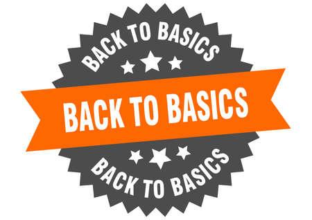 back to basics round isolated ribbon label. back to basics sign