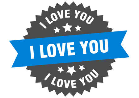 i love you round isolated ribbon label. i love you sign