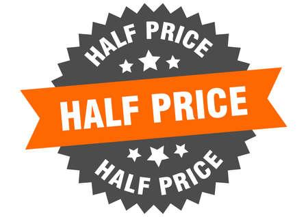 half price round isolated ribbon label. half price sign