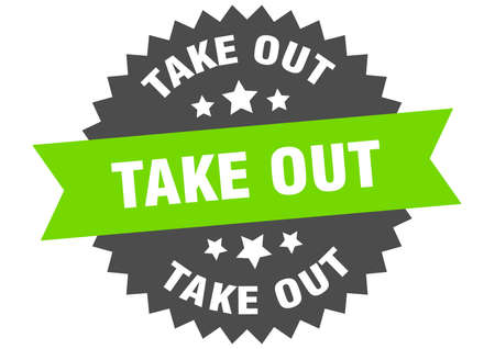 take out round isolated ribbon label. take out sign