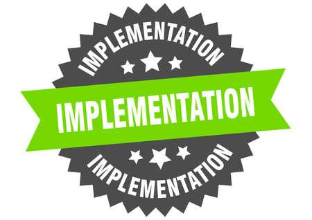implementation round isolated ribbon label. implementation sign Ilustração