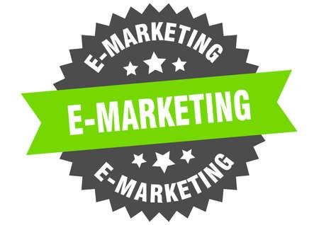 e-marketing round isolated ribbon label. e-marketing sign
