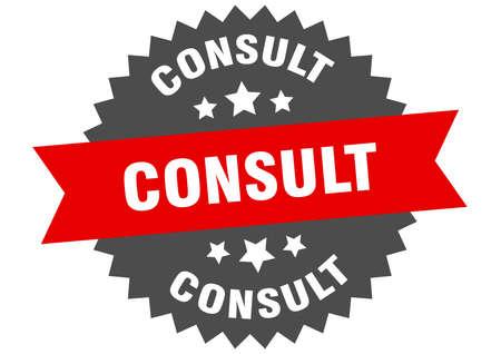 consult round isolated ribbon label. consult sign Ilustração