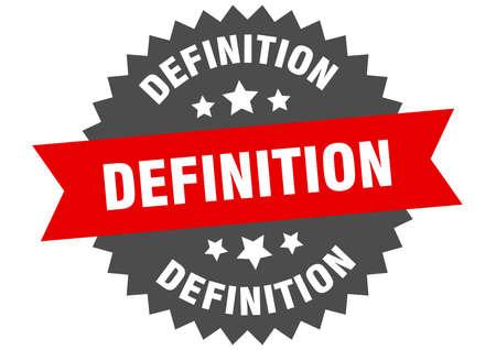 definition round isolated ribbon label. definition sign Ilustração
