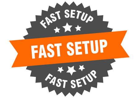 fast setup round isolated ribbon label. fast setup sign Ilustração