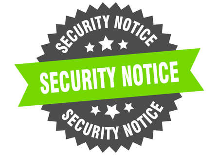 security notice round isolated ribbon label. security notice sign