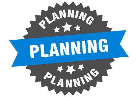 planning round isolated ribbon label. planning sign Vectores
