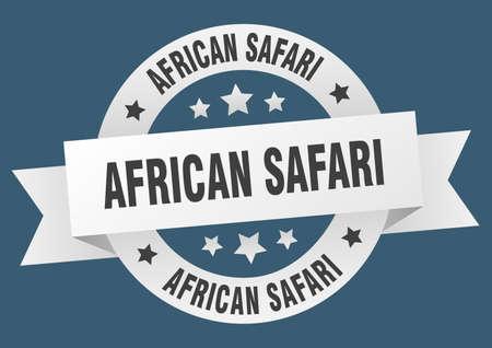 african safari round ribbon isolated label. african safari sign