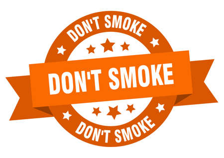 don't smoke round ribbon isolated label. don't smoke sign