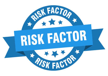 risk factor round ribbon isolated label. risk factor sign