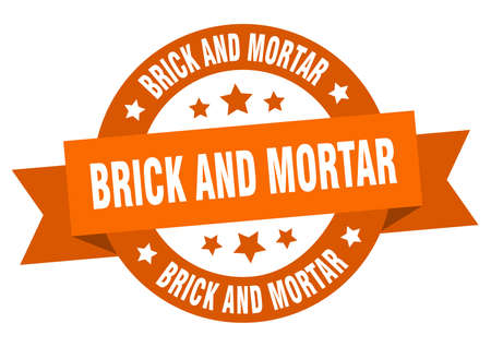 brick and mortar round ribbon isolated label. brick and mortar sign