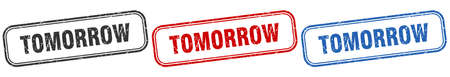 tomorrow square isolated sign set. tomorrow stamp