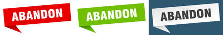 abandon banner sign. abandon speech bubble label set
