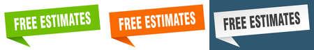 free estimates banner sign. free estimates speech bubble label set