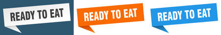 ready to eat banner sign. ready to eat speech bubble label set