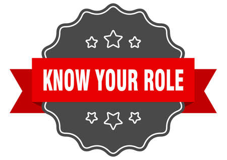 know your role label. know your role isolated seal. Retro sticker sign