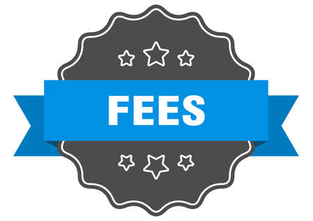 fees label. fees isolated seal. Retro sticker sign