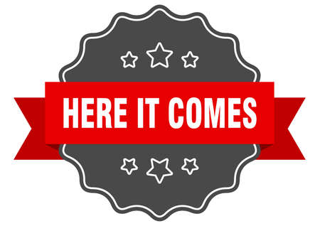 here it comes label. here it comes isolated seal. Retro sticker sign