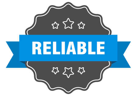 reliable label. reliable isolated seal. Retro sticker sign