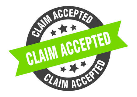claim accepted sign. round isolated sticker. ribbon tag