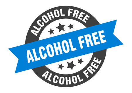 alcohol free sign. round isolated sticker. ribbon tag