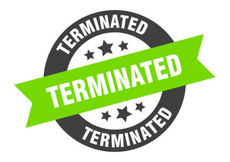 terminated sign. round isolated sticker. ribbon tag