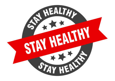 stay healthy sign. round isolated sticker. ribbon tag Stock fotó - 154542552